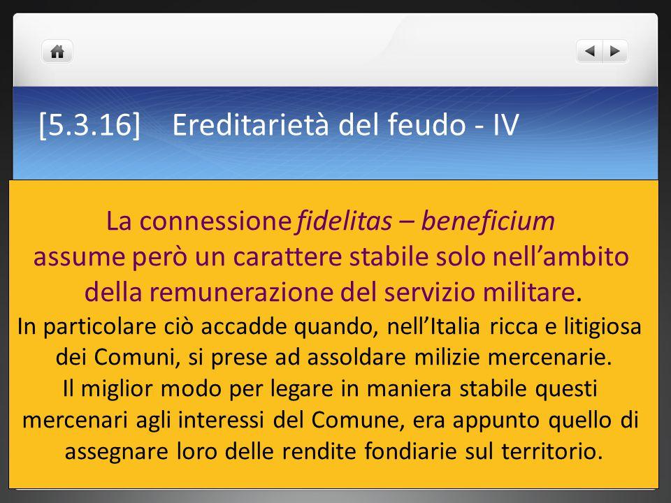 [5.3.16] Ereditarietà del feudo - IV